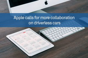 Apple calls for more collaboration on driverless cars
