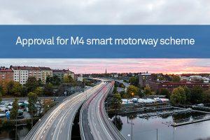Approval for M4 smart motorway scheme
