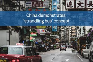 China demonstrates 'straddling bus' concept