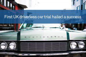 First UK driverless car trial hailed a success