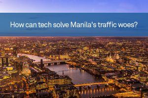 How can tech solve Manila's traffic woes?