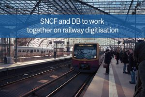 SNCF and DB to work together on railway digitisation