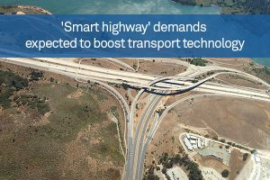 'Smart highway' demands expected to boost transport technology