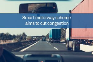 Smart motorway scheme aims to cut congestion