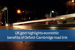 UK govt highlights economic benefits of Oxford-Cambridge road link