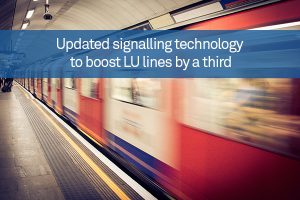 Updated signalling technology to boost LU lines by a third
